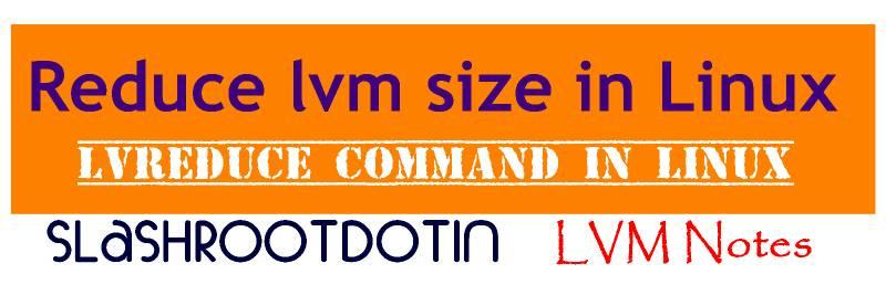 reduce lvm size